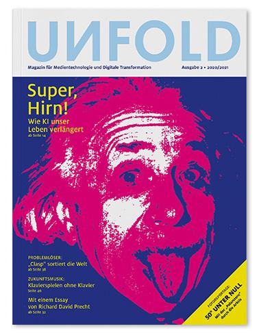 UNFOLD Magazin für Medientechnologie und Digitale Transformation zweite Ausgabe